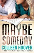 Maybe Someday: Maybe [Book 1]