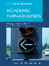 Academic Turnarounds. Restoring Vitality to Challenged American Colleges/Universities