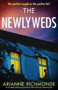 The Newlyweds: A completely gripping psychological thriller with a jaw-dropping twist