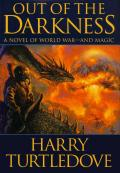 Turtledove, Harry - Darkness - 06 - Out of the Darkness