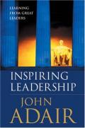 Inspiring Leadership: Learning from Great Leaders