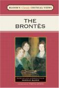 The Brontes (Bloom's Classic Critical Views)