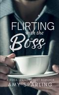 Flirting With the Boss