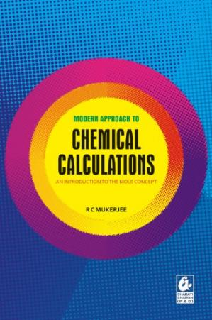 Book cover Modern Approach to Chemical Calculations R C Mukherjee Ramendra Chandra Mukerjee IIT JEE Physical Chemistry Bharati Bhawan not Mukherji Mukerji