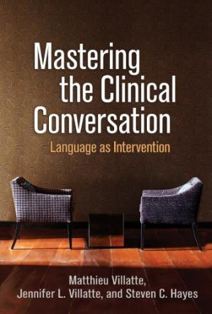 Buchdeckel Mastering the Clinical Conversation: Language as Intervention