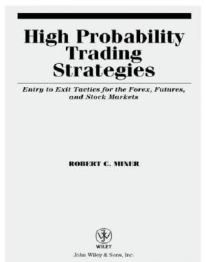 Bìa sách High probability trading strategies: entry to exit tactics for the forex, futures, and stock markets