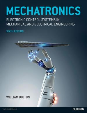 Okładka książki Mechatronics: Electronic Control Systems in Mechanical and Electrical Engineering, 6th Edition