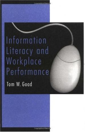 पुस्तक कवर Information Literacy and Workplace Performance