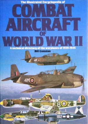 Book cover The Illustrated Encyclopedia of Combat Aircraft of World War II