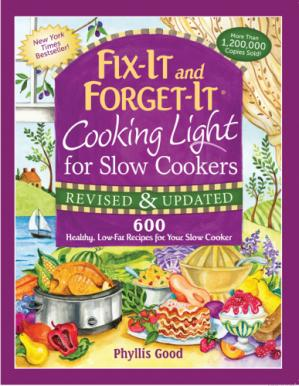 Book cover Fix-It And Forget-It Cooking Light For Slow Cookers 600 Healthy, Low-Fat Recipes For Your Slow Cooker