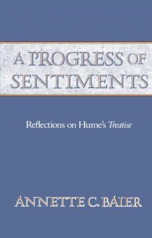 Book cover A Progress of Sentiments: Reflections on Hume's Treatise