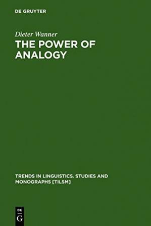 Book cover The Power of Analogy: An Essay on Historical Linguistics