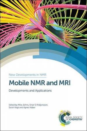 Book cover Mobile NMR and MRI : developments and applications