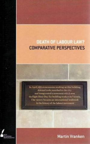 Book cover Death of Labour Law?: Comparative Perspectives