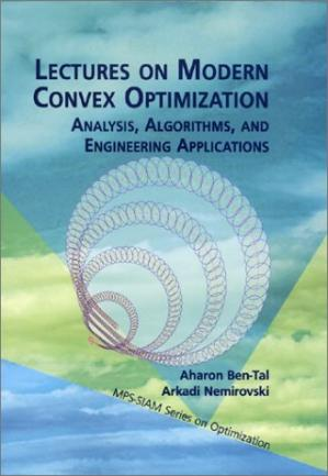 Sampul buku Lectures on Modern Convex Optimization: Analysis, Algorithms, and Engineering Applications (MPS-SIAM Series on Optimization)