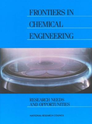 Sampul buku Frontiers in Chemical Engineering Research Needs and Opportunities