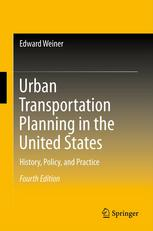 Book cover Urban Transportation Planning in the United States: History, Policy, and Practice