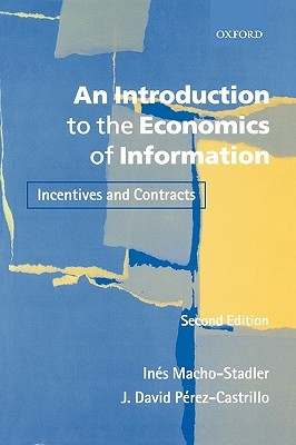 Book cover An Introduction to the Economics of Information: Incentives and Contracts