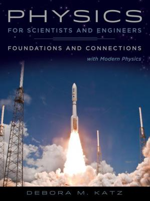 Book cover Physics for Scientists and Engineers: Foundations and Connections, Extended Version with Modern Physics