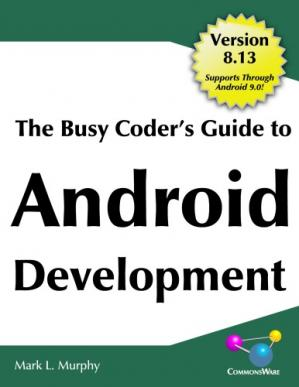 Book cover The Busy Coder's Guide to Android Development 8.13