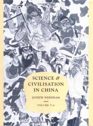 Book cover Science and Civilisation in China,  Volume 5: Chemistry and Chemical Technology, Part 4, Spagyrical Discovery and Invention: Apparatus, Theories and Gifts
