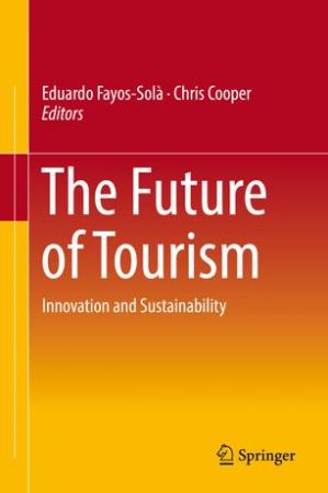 Book cover The Future of Tourism: Innovation and Sustainability