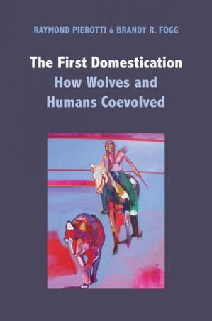 Εξώφυλλο βιβλίου The First Domestication: How Wolves and Humans Coevolved