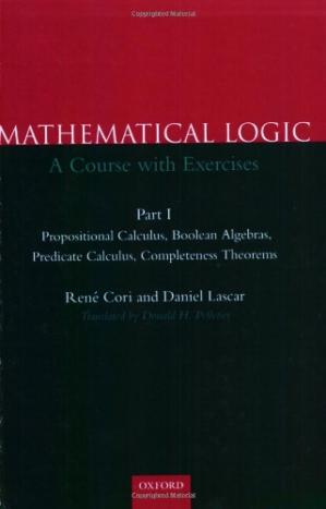 Обкладинка книги Mathematical Logic : A course with exercises -- Part I -- Propositional Calculus, Boolean Algebras, Predicate Calculus, Completeness Theorems