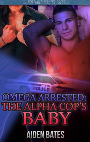 Обложка книги Omega Arrested: The Alpha Cop's Baby 1 (Gay Romance Erotica Male Pregnancy, Mpreg, MMM Menage)