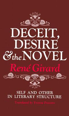 A capa do livro Deceit, Desire and the Novel: Self and Other in Literary Structure