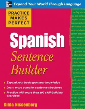 Book cover Practice Makes Perfect Spanish Sentence Builder (Practice Makes Perfect Series)