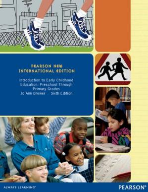 Book cover Introduction to Early Childhood Education: Pearson New International Edition: Preschool Through Primary Grades