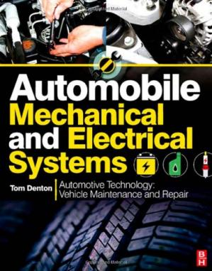 Book cover Automobile Mechanical and Electrical Systems: Automotive Technology: Vehicle Maintenance and Repair (Vehicle Maintenance & Repr Nv2)