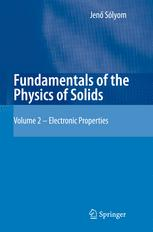 Copertina Fundamentals of the Physics of Solids: Volume 2: Electronic Properties