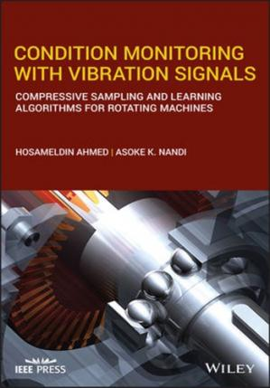 Book cover Condition Monitoring with Vibration Signals
