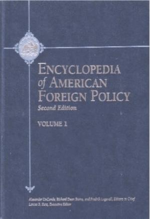 Book cover Encyclopedia of American Foreign Policy, 2nd Ed., 3 vols.