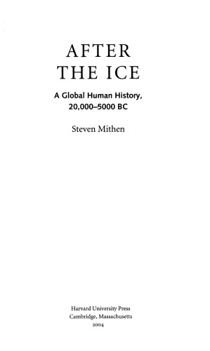 Book cover After the Ice: A Global Human History, 20,000–5,000 BC