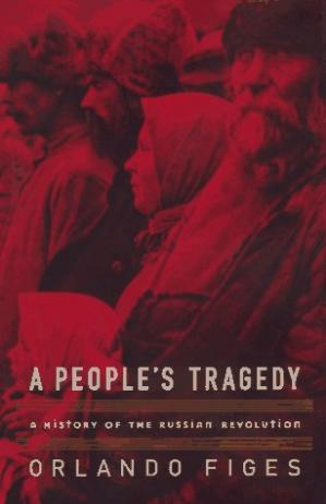 غلاف الكتاب A People's Tragedy: A History of the Russian Revolution