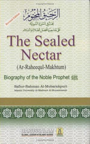 Book cover Ar-Raheeq Al-Makhtum (The Sealed Nectar): Biography of the Prophet