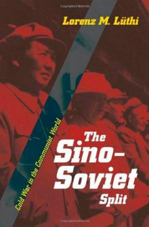 表紙 The Sino-Soviet Split: Cold War in the Communist World