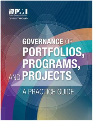 Copertina GOVERNANCE OF PORTFOLIOS, PROGRAMS, AND PROJECTS: A PRACTICE GUIDE