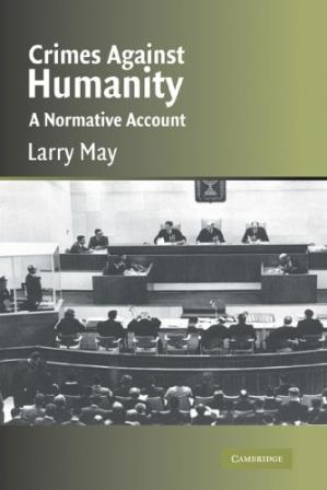 Book cover Crimes against Humanity: A Normative Account