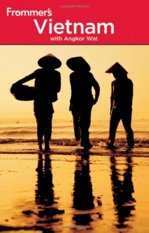 Book cover Frommer's Vietnam: With Angkor Wat, 3rd Edition (Frommer's Complete)
