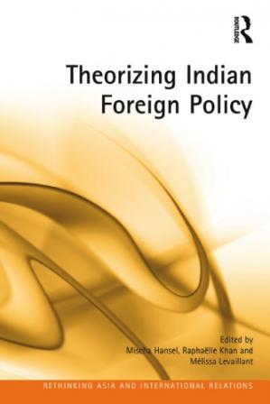 Book cover Theorizing Indian Foreign Policy