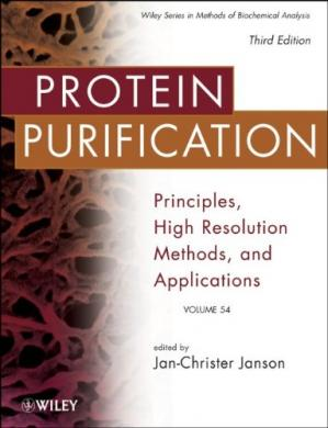 Book cover Protein Purification: Principles, High Resolution Methods, and Applications (Methods of Biochemical Analysis)