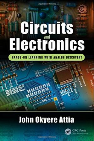 Book cover Circuits and Electronics: Hands-on Learning with Analog Discovery