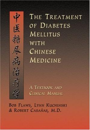 Sampul buku The Treatment of Diabetes Mellitus With Chinese Medicine: A Textbook & Clinical Manual