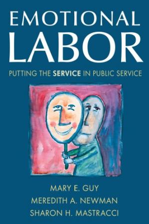 Book cover Emotional Labor: Putting the Service in Public Service
