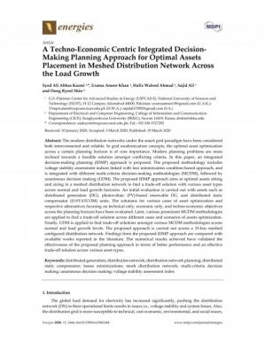 Book cover A Techno-Economic Centric Integrated Decision- Making Planning Approach for Optimal Assets Placement in Meshed Distribution Network Across the Load Growth