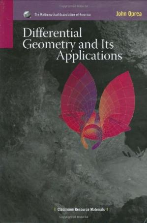 Book cover Differential Geometry and its Applications (Classroom Resource Materials) (Mathematical Association of America Textbooks)